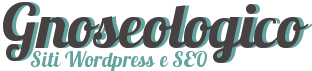 Gnoseologico: siti Wordpress e SEO