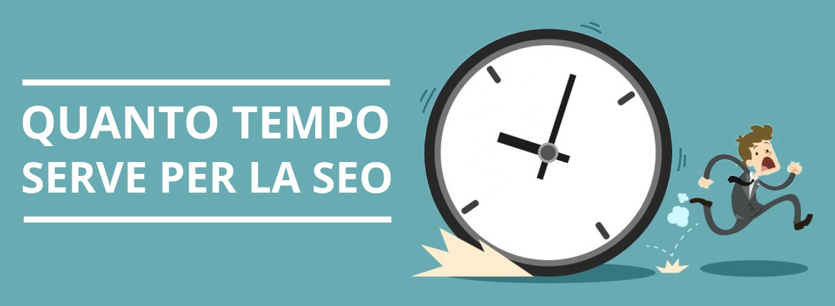 quanto tempo serve per la seo e google
